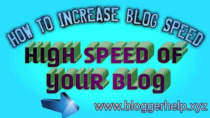 How to Increase Speed of My Blog