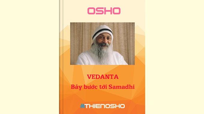 Osho – Vedanta: Bảy bước tới Samadhi