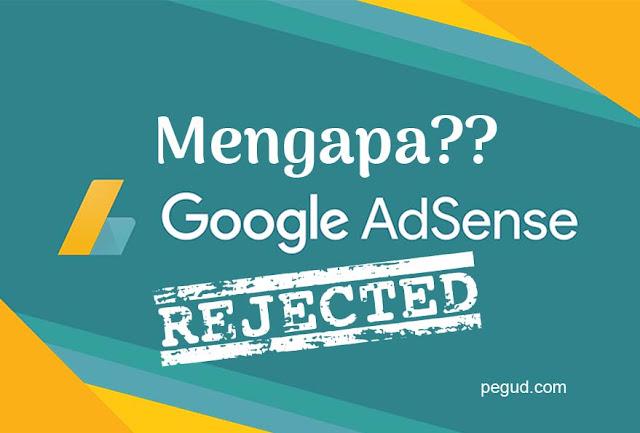 Mengapa google adsense ditolak