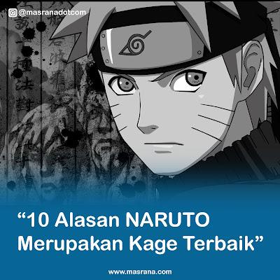 Boruto : 10 Alasan Naruto Adalah Kage Terbaik