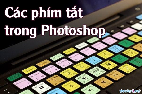 Các phím tắt trong Photoshop
