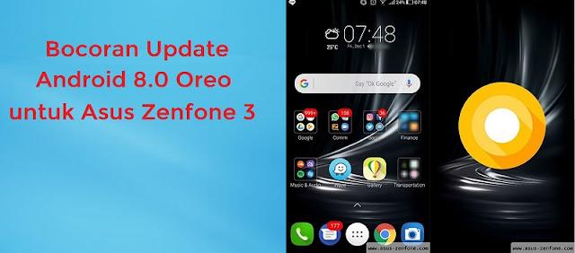 Tampilan  Android 8.0 Oreo Pada Asus Zenfone 3 terbaru