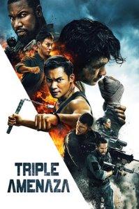 Triple amenaza (2019) Online latino hd
