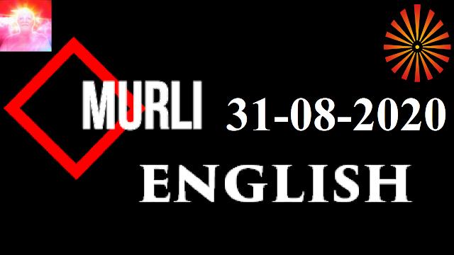 Brahma Kumaris Murli 31 August 2020 (ENGLISH)