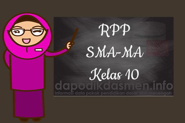 RPP K13 SMA/MA Kelas 10 Semester 1 Lengkap Semua Mata Pelajaran, Download RPP Kurikulum 2013 SMA-MA Kelas 10 Revisi Terbaru Semester 1, RPP Silabus Kelas 10 Semester 1