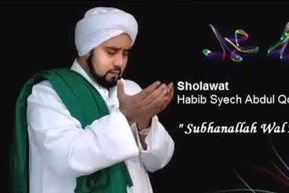 Lirik Subhanallah Walhamdulillah Habib Syech Dilengkapi Videonya