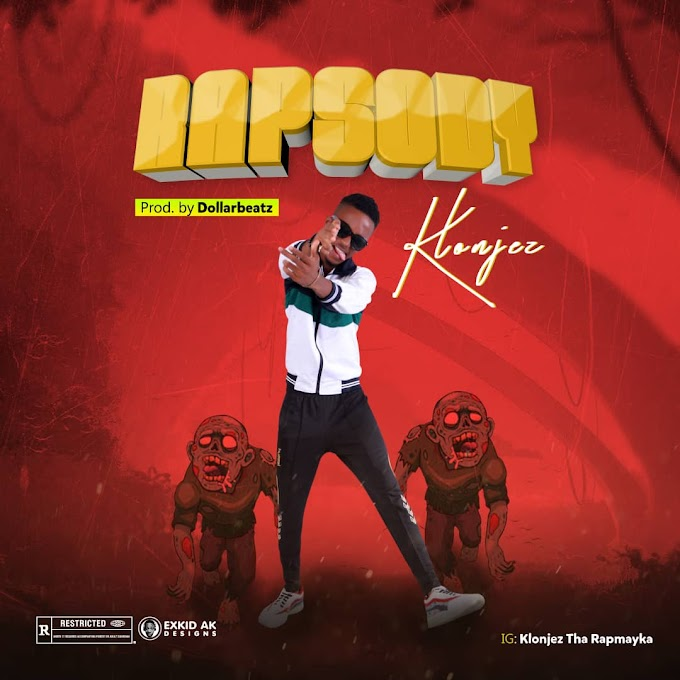 DOWNLOAD MP3 : Klonjez - Rapsody (Produced by Dollarbeatz)
