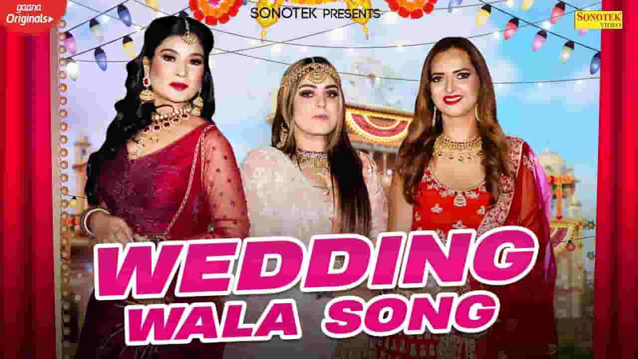 WEDDING WALA LYRICS - BHAWNA KHATRI - Lyrics Over A2z
