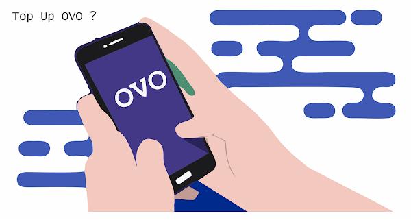 3 Cara Top Up OVO dengan Mudah dan Tanpa Biaya Admin, Panduan Lengkap Isi Ulang Ovo