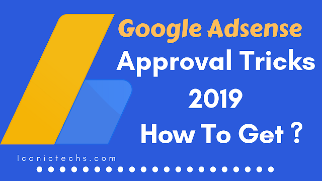 adsense account approval trick free