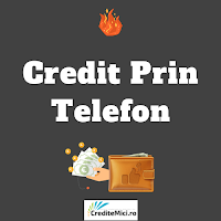 Credite nebancare rapide prin telefon