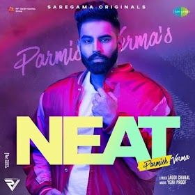 Neat by Parmish Verma Song Download MP3