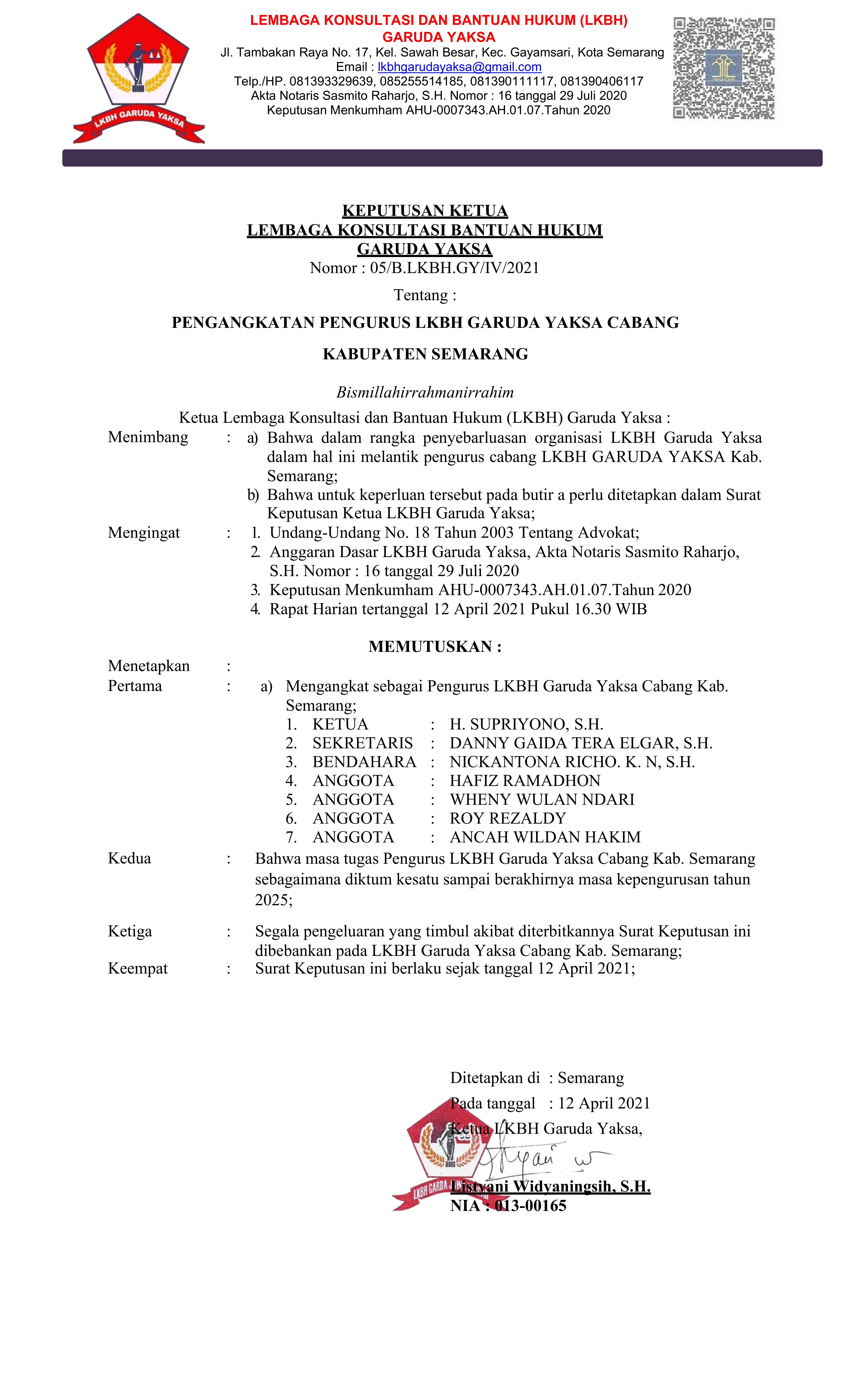 Surat Keputusan (SK) Pengangkatan Pengurus Lembaga Konsultasi dan Bantuan Hukum (LKBH) Garuda Yaksa Kabupaten Semarang, Provinsi Jawa Tengah.