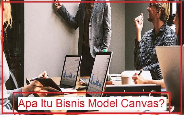 mengenal bisnis model canvas