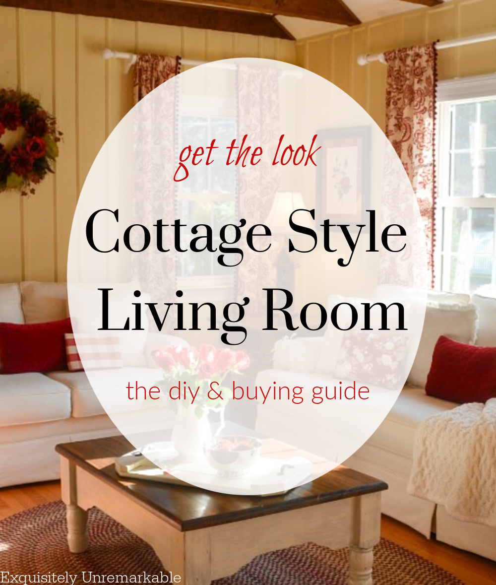 Get The Look Cottage Style Living Room, Pictures Of Cottage Style Living Rooms