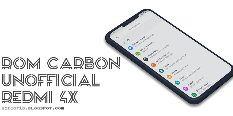 Rom Carbon Unofficial Redmi 4X