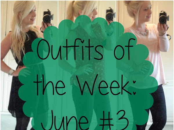 Outfits of the Week: June #3