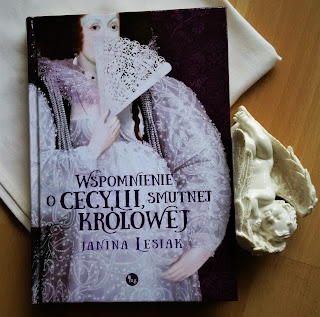 """Habsburżanka wśród Sarmatów. Recenzja książki """"Wspomnienie o Cecylii, smutnej królowej"""" Janiny Lesiak."""