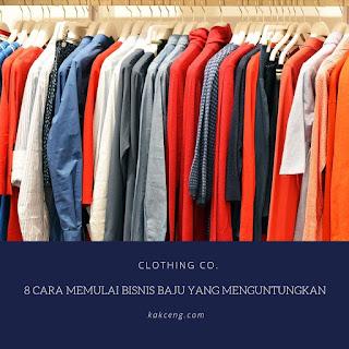 8 Cara Memulai Bisnis Baju yang Menguntungkan