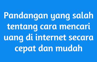Mendapatkan Uang Dari Internet Dengan Cara Yang Benar