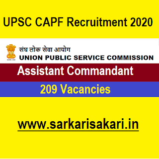 UPSC CAPF Recruitment 2020 - Assistant Commandant (209 Posts) Apply Online