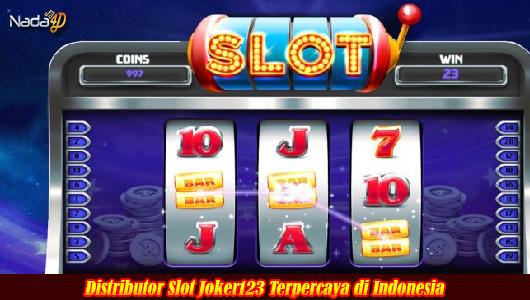 Distributor Slot Joker123 Terpercaya di Indonesia
