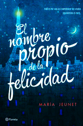 El nombre propio de la felicidad portada del libro