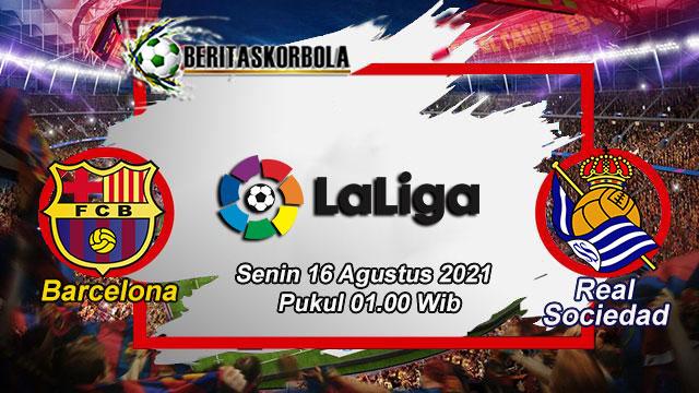 Prediksi Barcelona Vs Real Sociedad 16 Agustus 2021