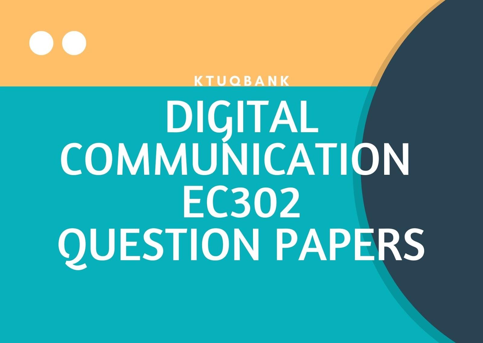Digital Communication | EC302 | Question Papers (2015 batch)