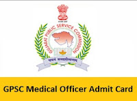GPSC Medical Officer Admit Card