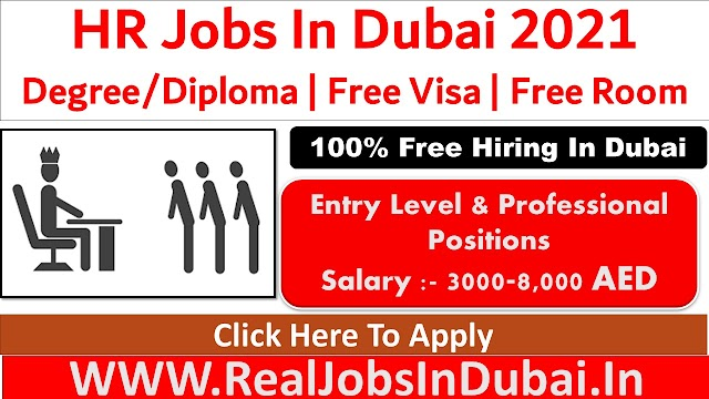 HR Jobs In Dubai - UAE 2021