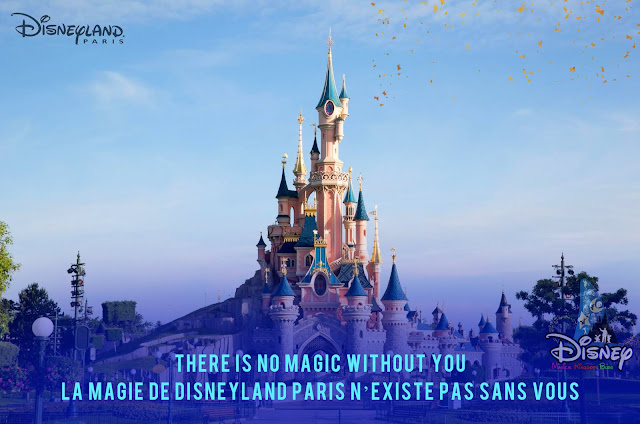 Disneyland Paris Reopening July 15 there is no magic without you La Magie de Disneyland Paris n'existe pas sans vous