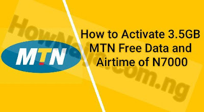 How to Activate 3.5GB MTN Free Data and Airtime of N7000