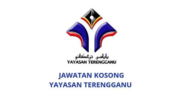 Jawatan Kosong Yayasan Terengganu 2021
