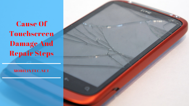 Cause Of Touchscreen Damage And Repair Steps