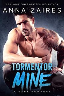 Tormentor Mine – A Thrilling Dark Romance by Anna Zaires