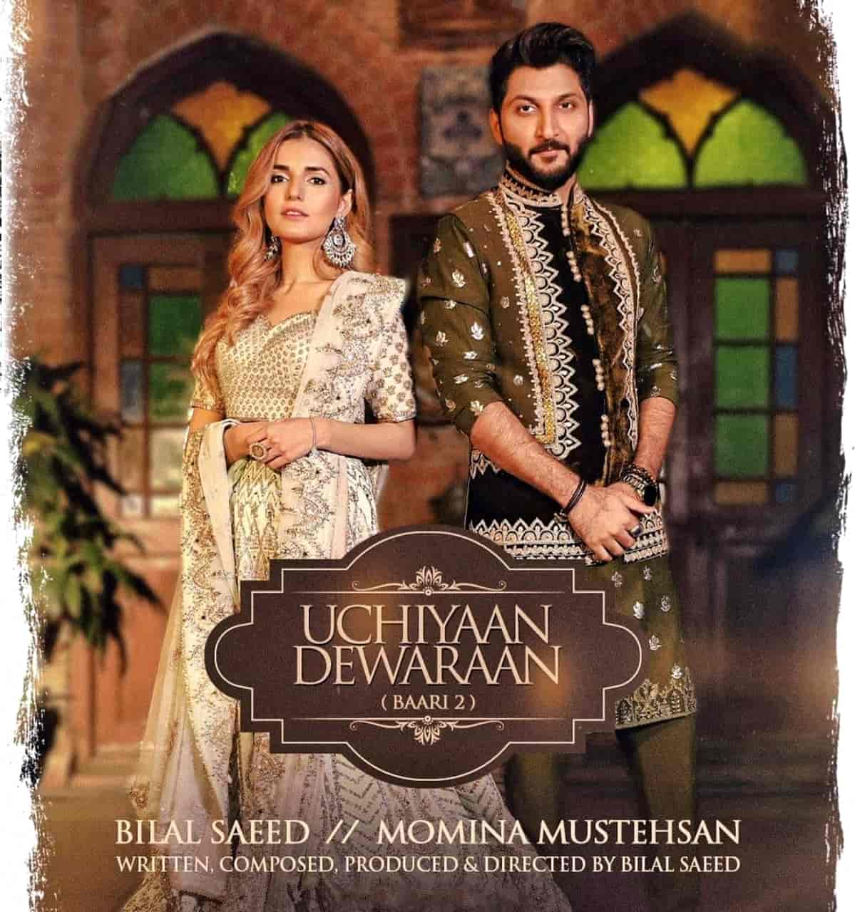 Uchiyaan Dewaraan Punjabi Song Image Features Bilal Saeed and Momina Mustehsan