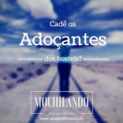 adoçantes, hostels, viagem, diabetes, açúcar