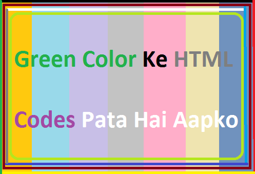Green-Color-Ke-Html-Codes-Pata-Hai-Aapko