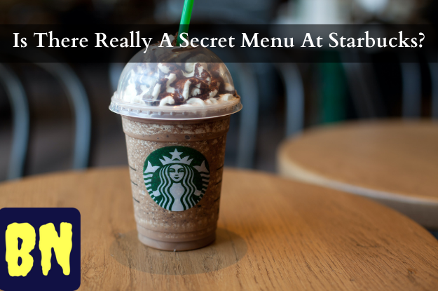 Is There Really A Secret Menu At Starbucks?