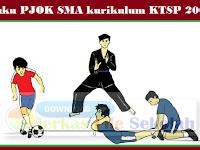[ Download ] Buku PJOK SMA kurikulum KTSP 2006 10, 11 dan 12   Berkas File Sekolah