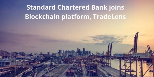 Standard Chartered Bank joins Blockchain-powered Shipping platform, TradeLens