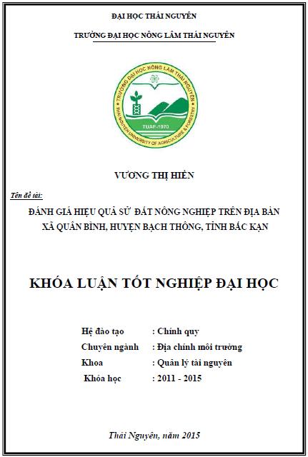 Đánh giá hiệu quả sử dụng đất nông nghiệp trên địa bàn xã Quân Bình huyện Bạch Thông tỉnh Bắc Kạn
