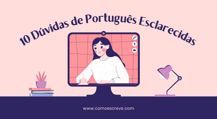 10 dúvidas de português esclarecidas