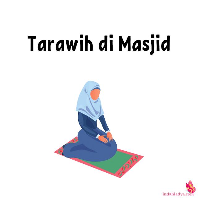 Tarawih di Masjid