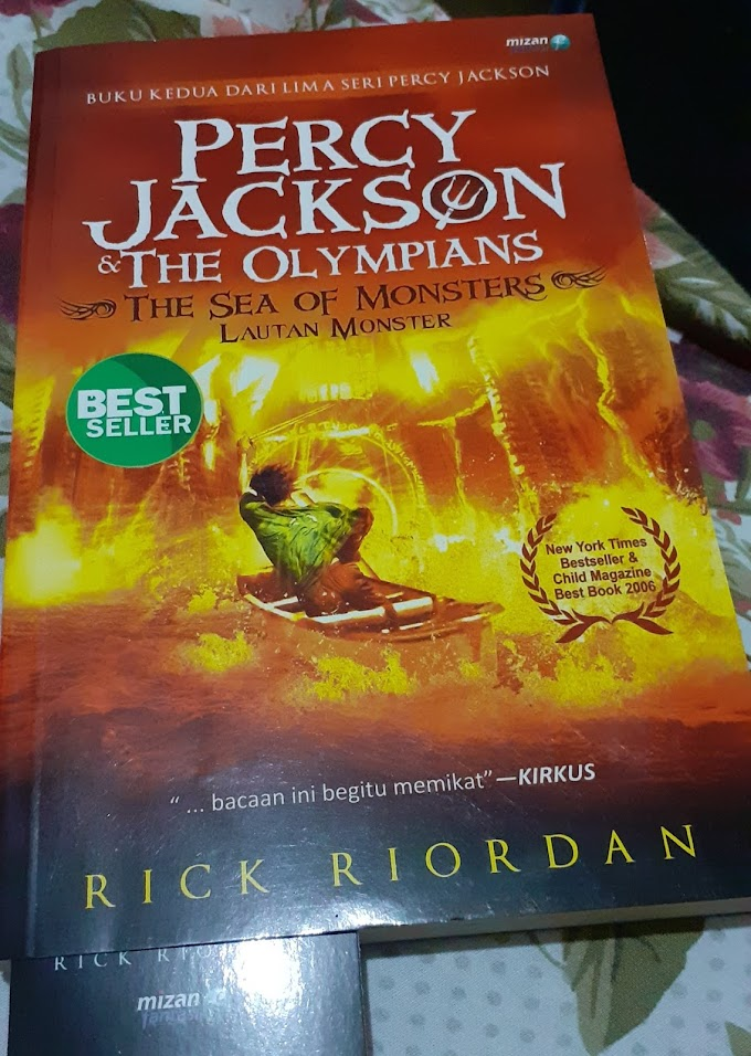 Review Novel Fiksi : PERCY JACKSON & THE OLYMPIANS (Buku Kedua)