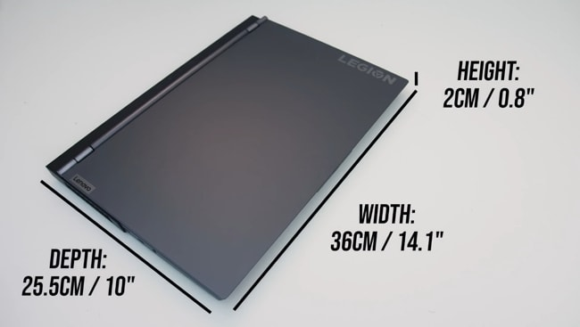 The dimension of the Legion 7i laptop. Width: 14.1-inch, Depth: 10-inch, and Height: 0.8-inch.