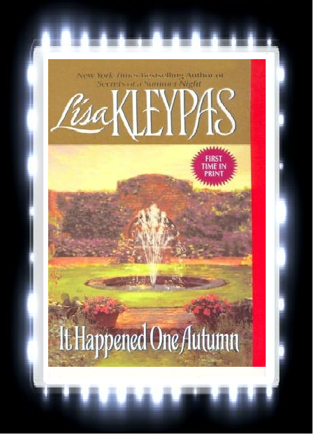 it happened one autumn lisa kleypas sharetermpapers It happened one autumn in seven sentences and one acronym: sassy american heiress meets high-in-the-instep english earl sassy american heiress immediately rubs high-in-the-instep english earl the wrong way.
