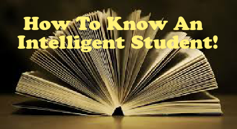 How to Know An Intelligent Student