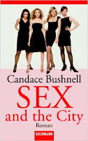 https://www.amazon.de/Sex-City-Candace-Bushnell/dp/3442453003/ref=sr_1_6?s=books&ie=UTF8&qid=1469264601&sr=1-6&keywords=sex+and+the+city+buch